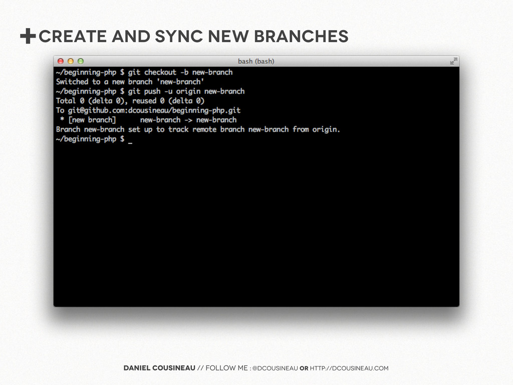+create and sync new branches Daniel Cousineau ...