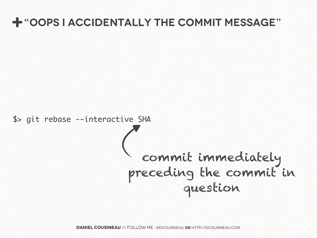 "+""Oops I accidentally the commit message"" Danie..."