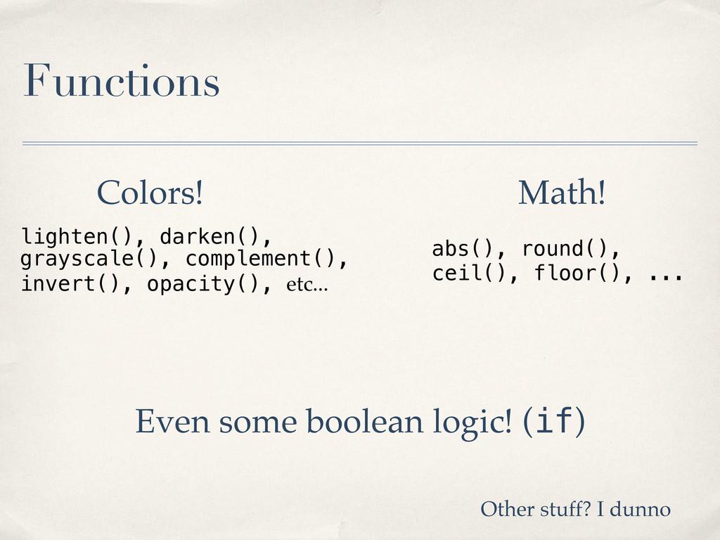 Functions Colors! lighten(), darken(), grayscal...