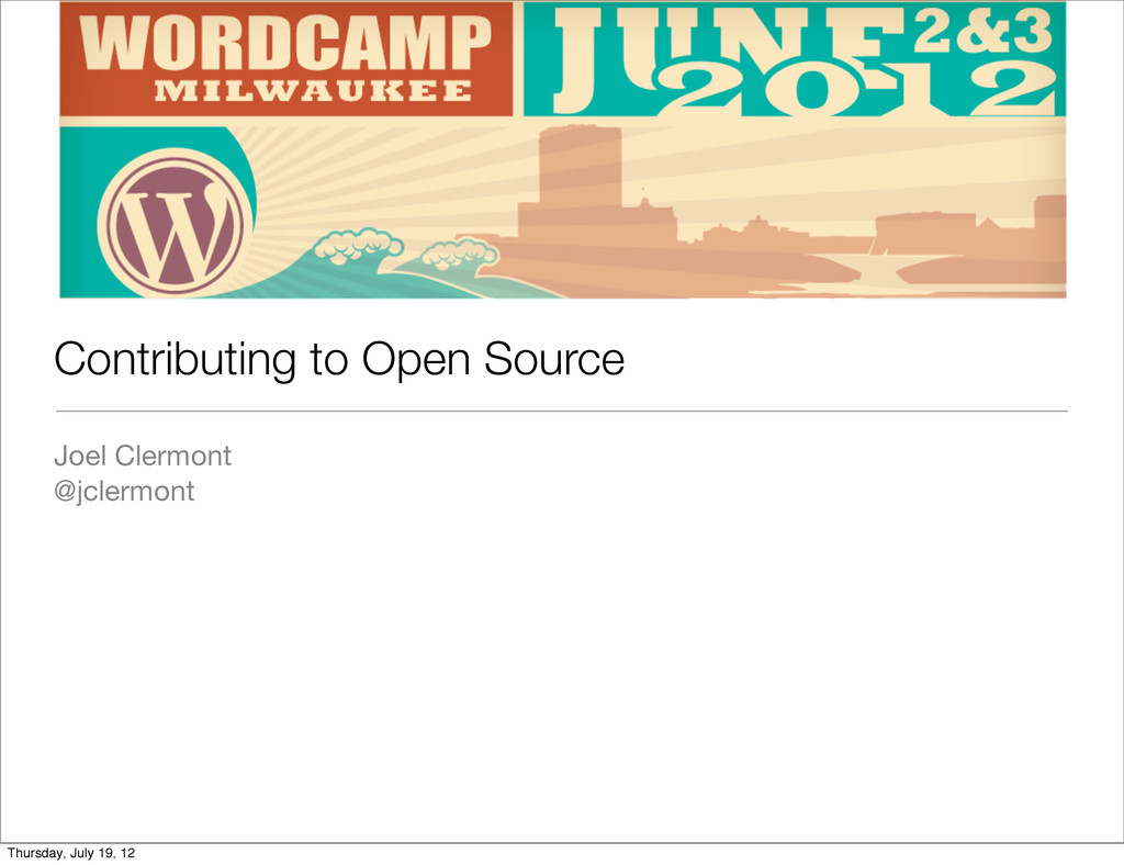 Contributing to Open Source Joel Clermont @jcle...