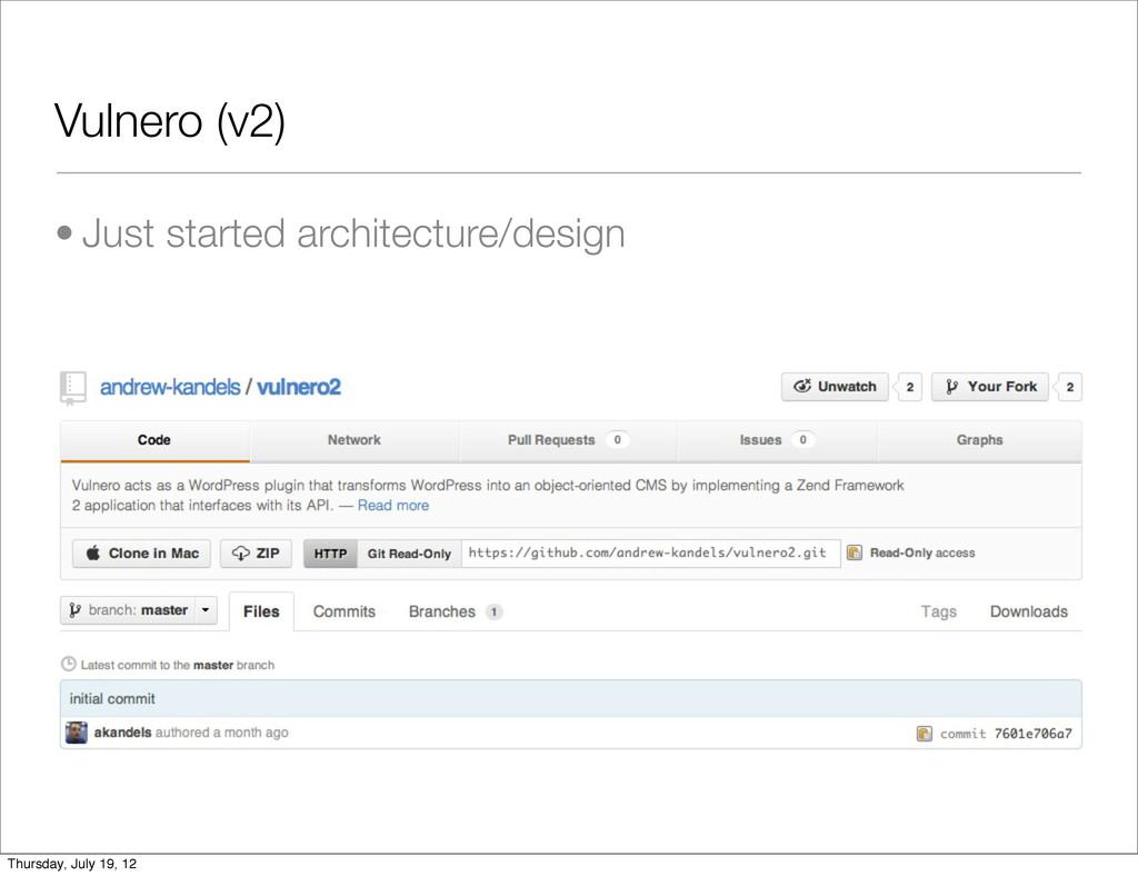Vulnero (v2) • Just started architecture/design...