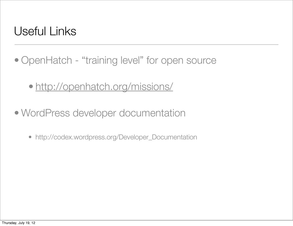 "Useful Links • OpenHatch - ""training level"" for..."