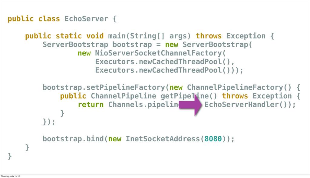 public class EchoServer { public static void ma...