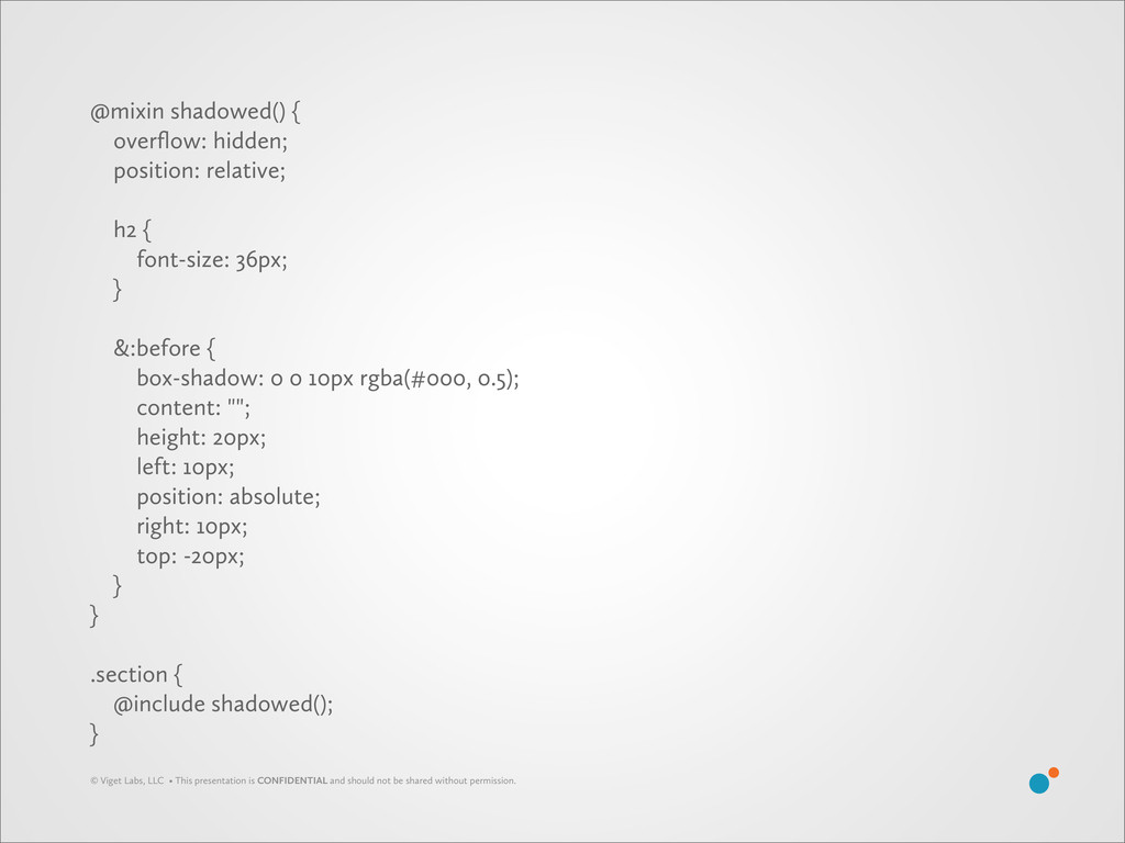 @mixin shadowed() { overflow: hidden; position: ...