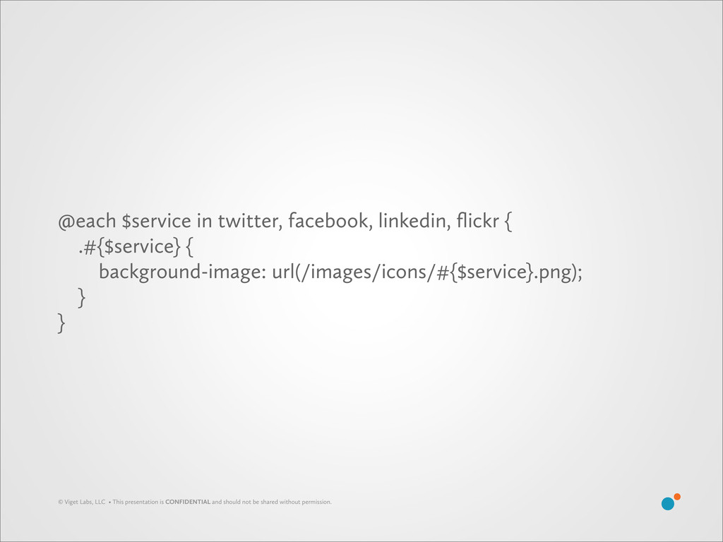 @each $service in twitter, facebook, linkedin, ...