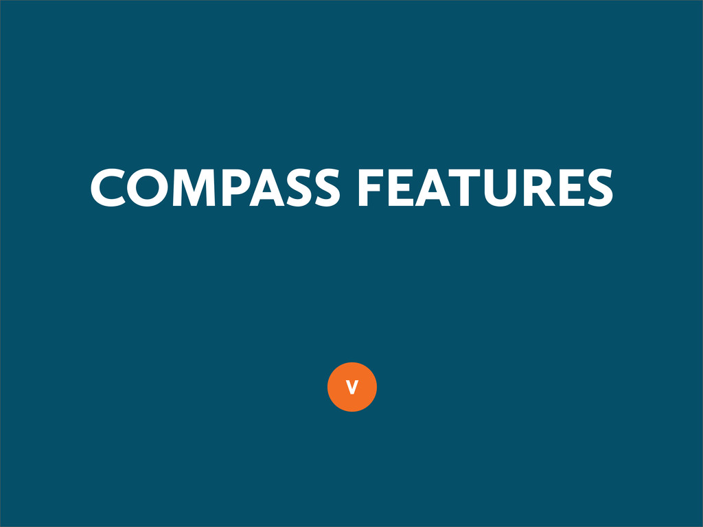 COMPASS FEATURES