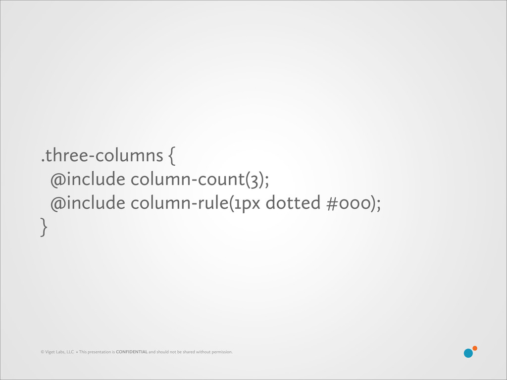 .three-columns { @include column-count(3); @inc...