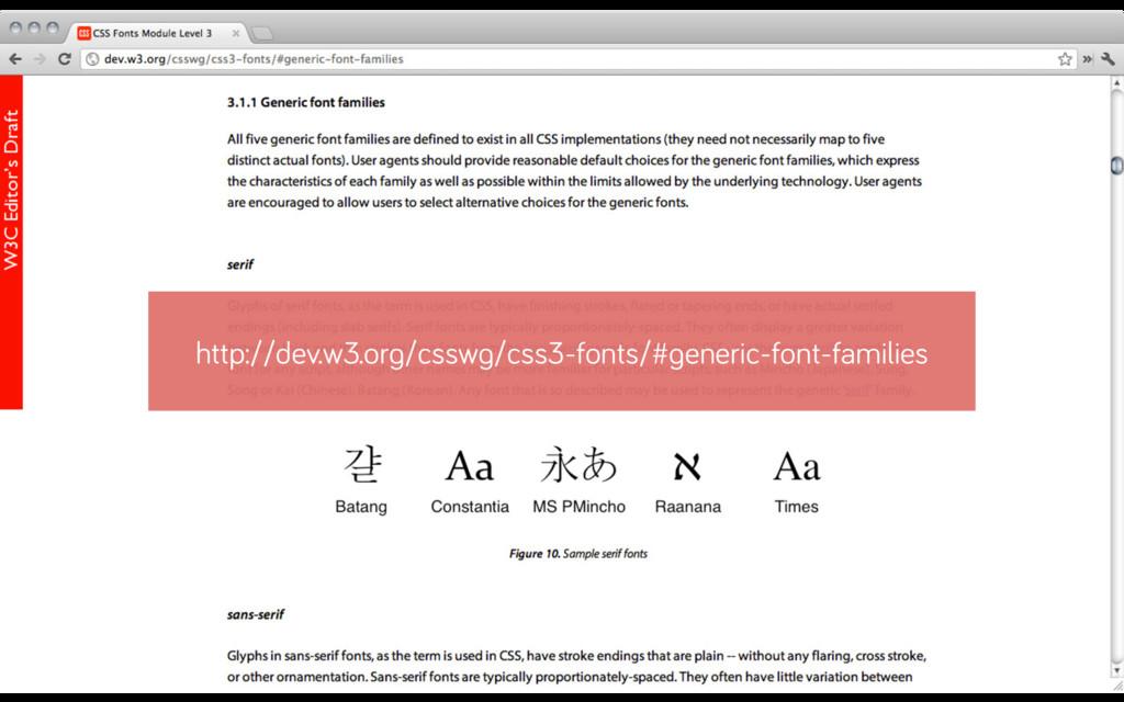 http://dev.w3.org/csswg/css3-fonts/#generic-fon...