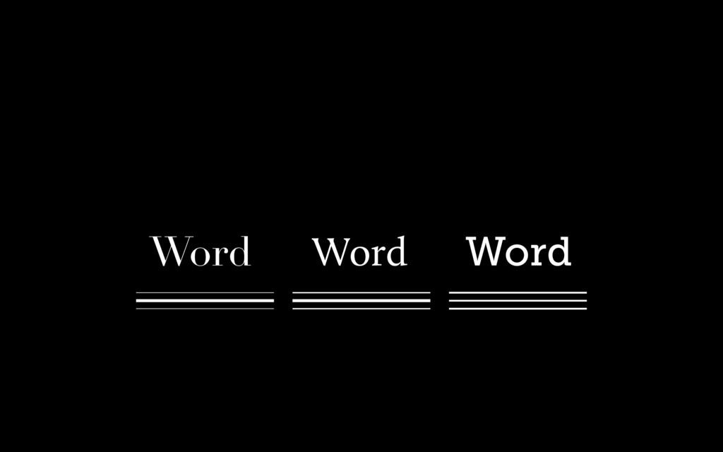 Word Word Word