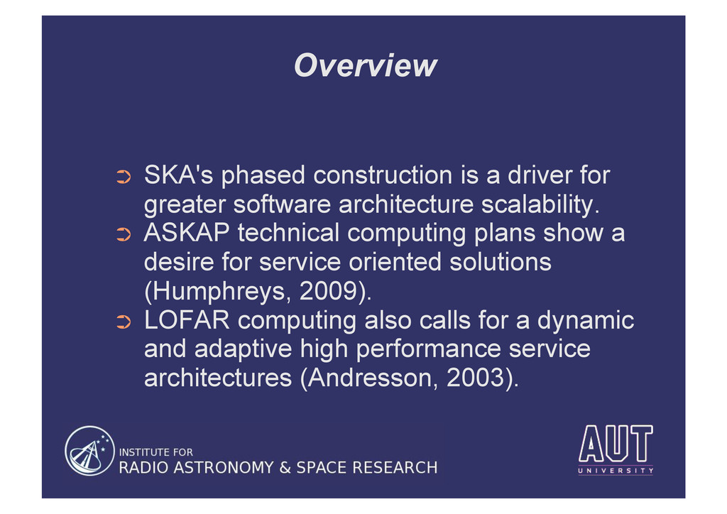 Overview ➲ SKA's phased construction is a driv...