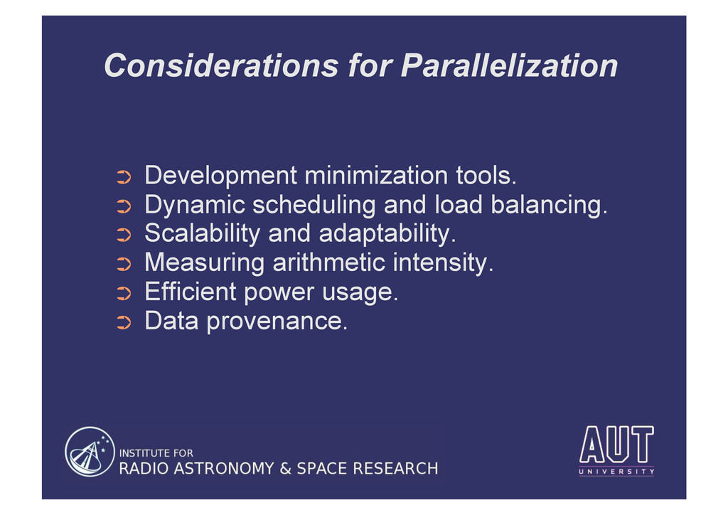 Considerations for Parallelization ➲ Developme...