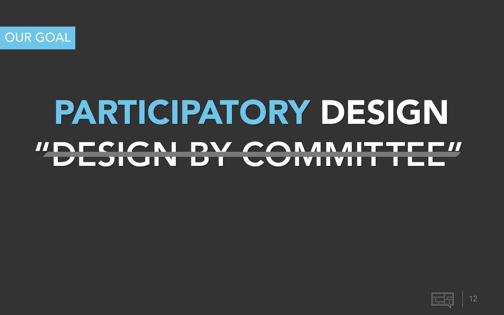 """""""DESIGN BY COMMITTEE"""" PARTICIPATORY DESIGN OUR ..."""