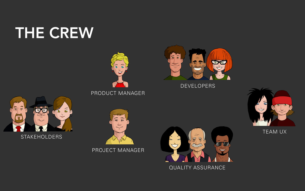 THE CREW STAKEHOLDERS DEVELOPERS PRODUCT MANAGE...