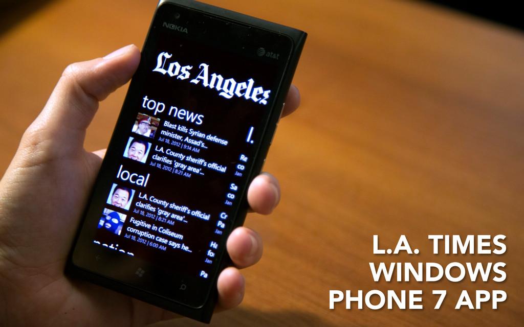 L.A. TIMES WINDOWS PHONE 7 APP