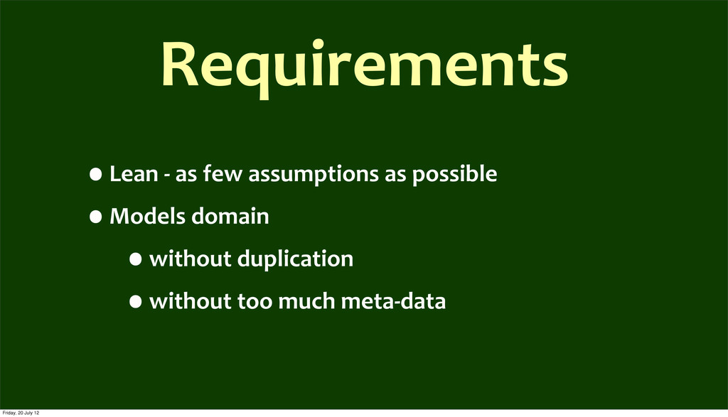Requirements •Lean	