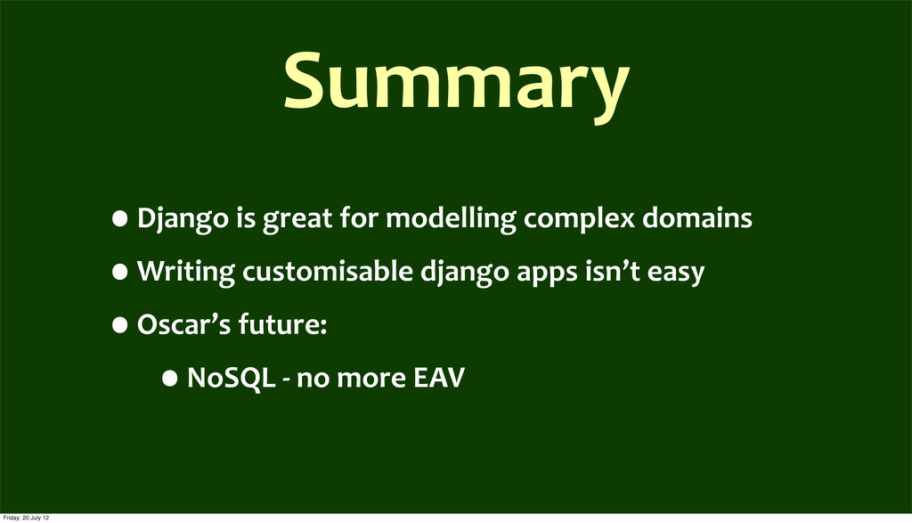 Summary •Django	