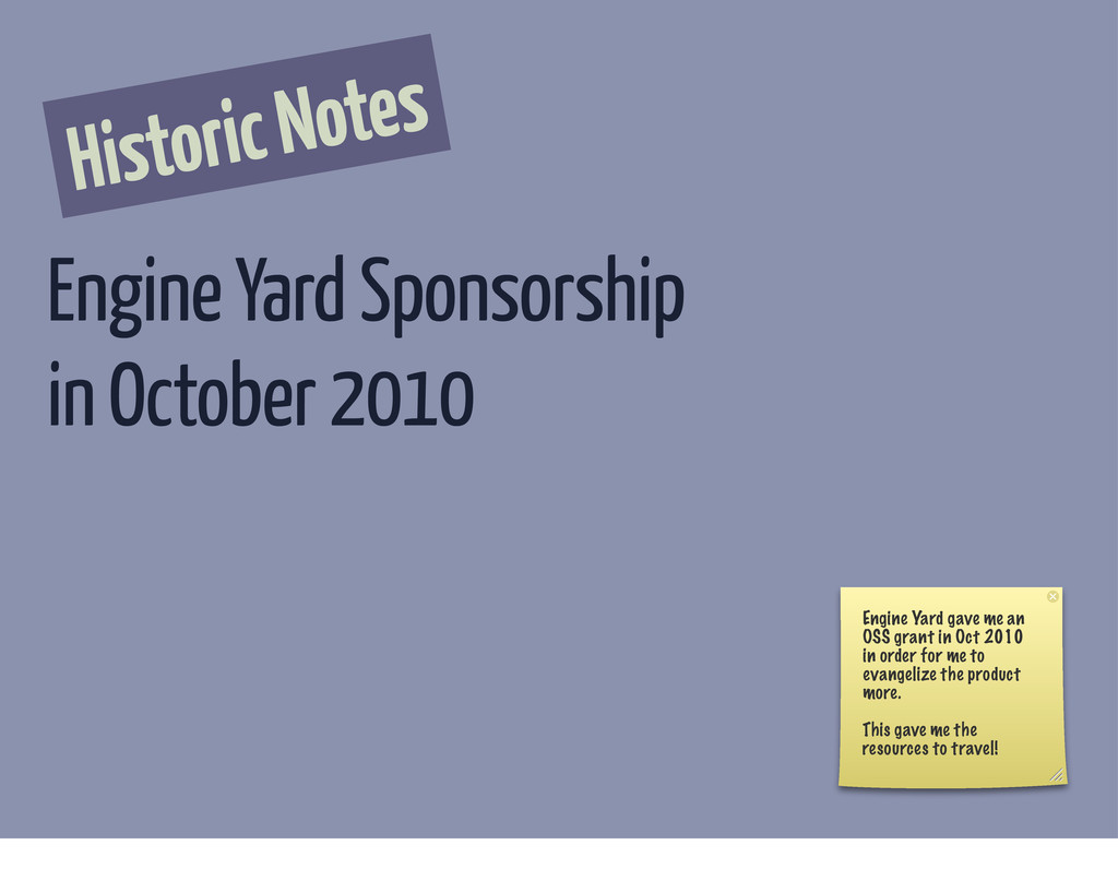 Historic Notes Engine Yard Sponsorship in Octob...