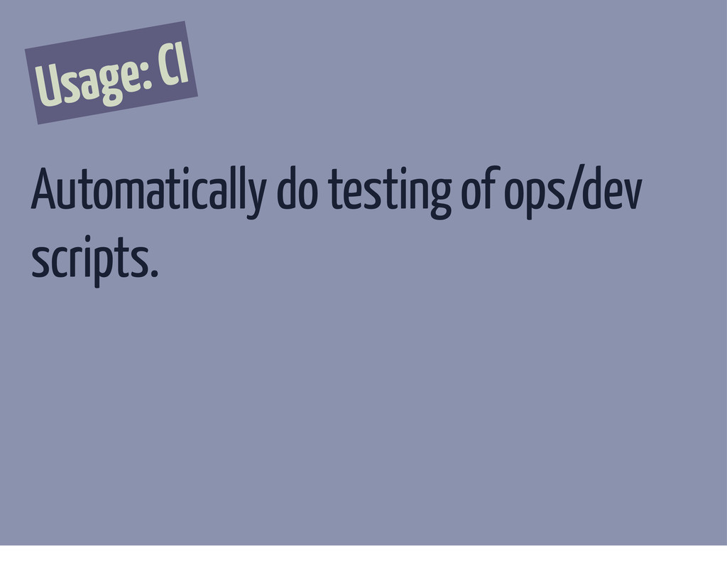 Usage: CI Automatically do testing of ops/dev s...