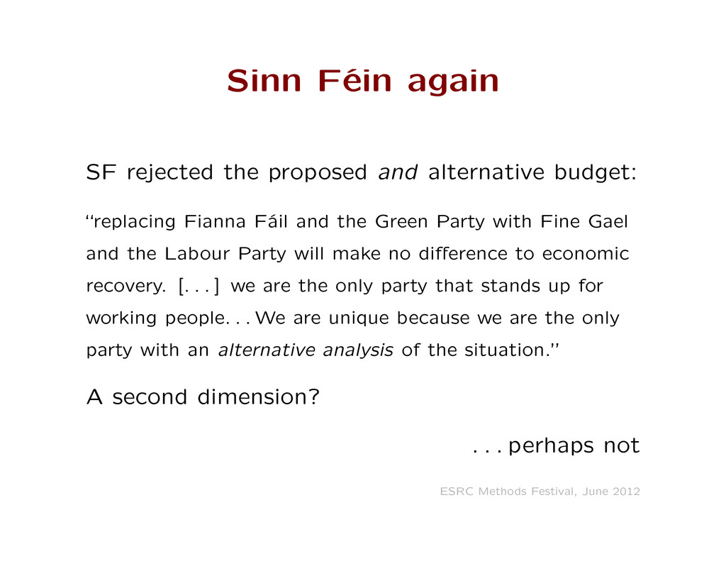 Sinn Féin again SF rejected the proposed and al...