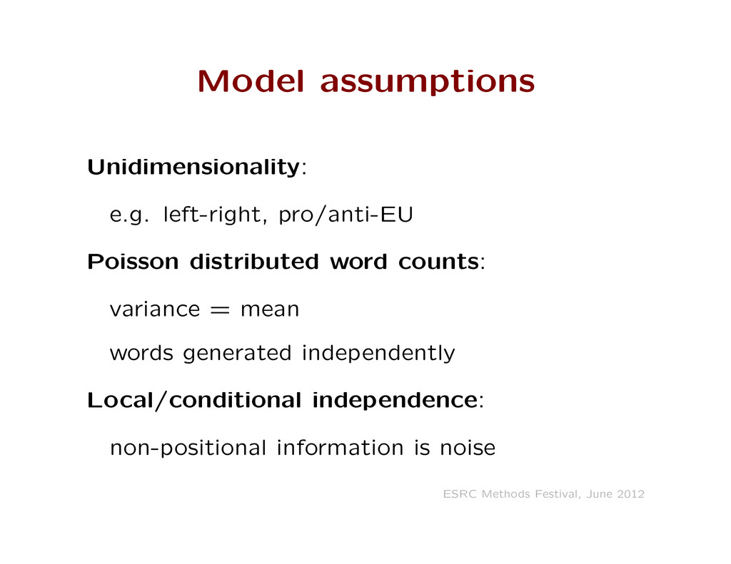 Model assumptions Unidimensionality: e.g. left-...