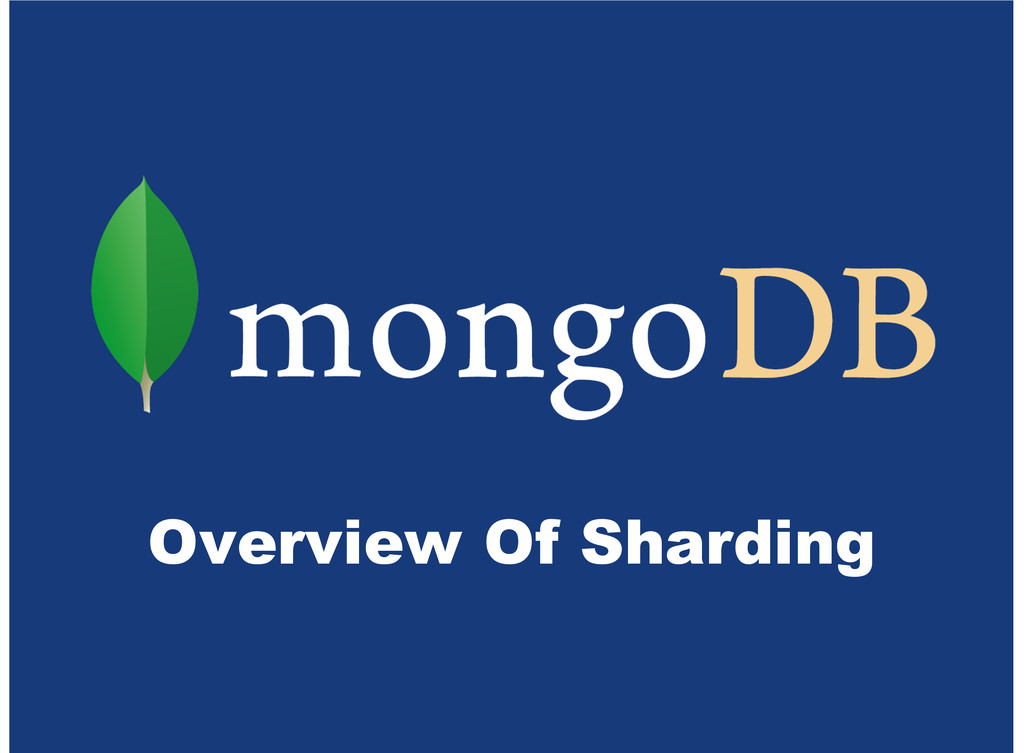 Overview Of Sharding