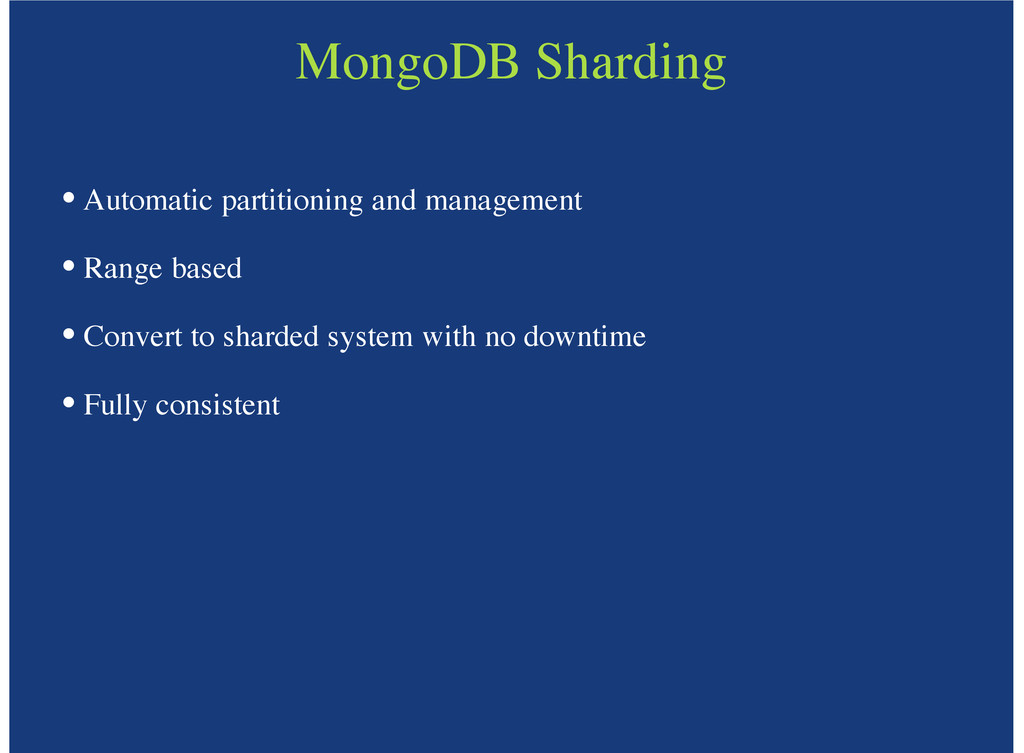 MongoDB Sharding Automatic partitioning and man...