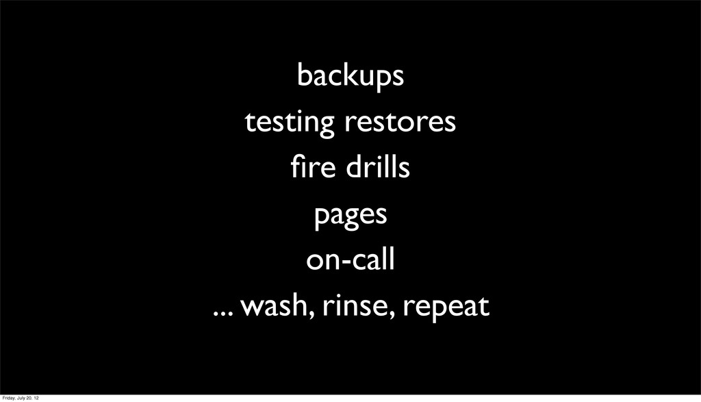 backups testing restores fire drills pages on-ca...