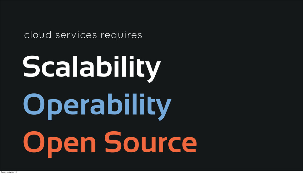 Scalability Operability Open Source cloud servi...