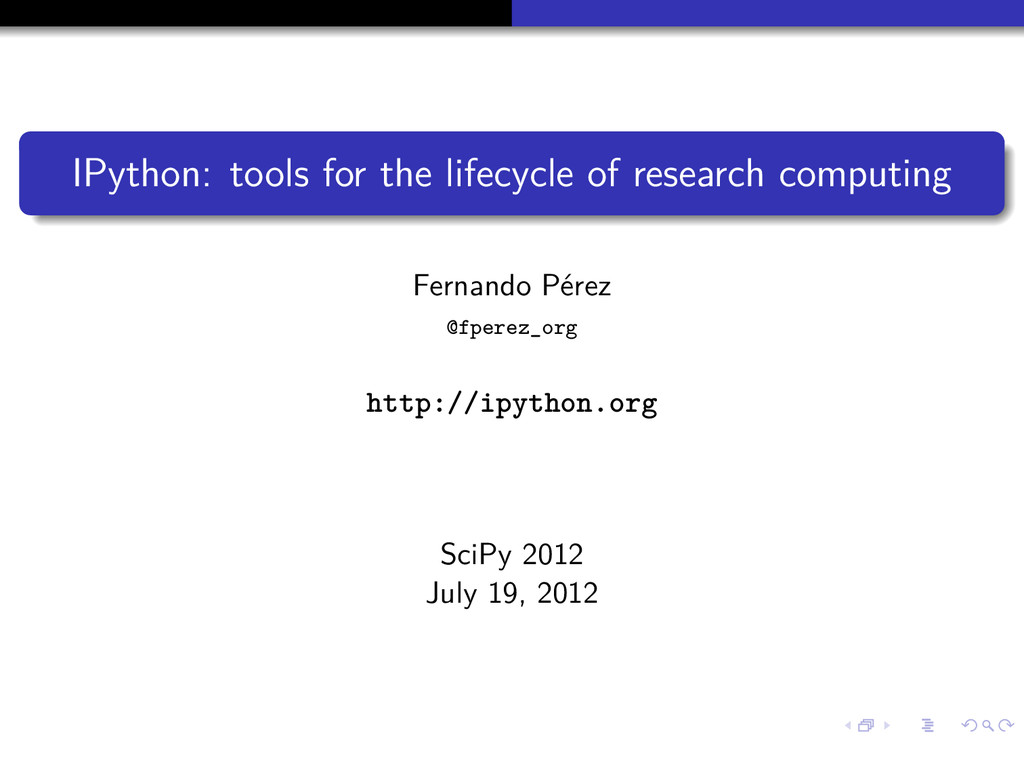IPython: tools for the lifecycle of research co...