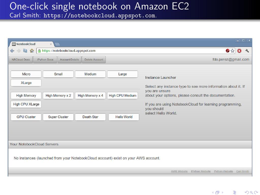 One-click single notebook on Amazon EC2 Carl Sm...