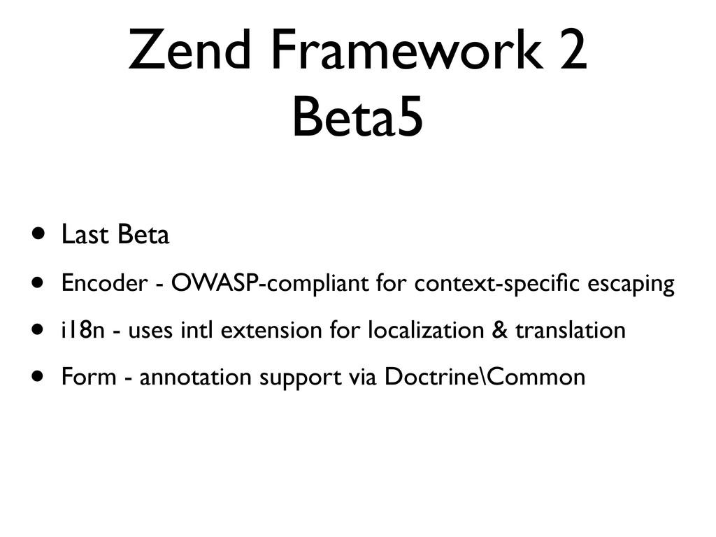 Zend Framework 2 Beta5 • Last Beta • Encoder - ...