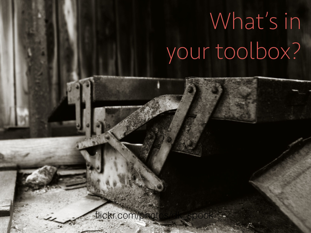 What's in your toolbox? flickr.com/photos/dk_spo...