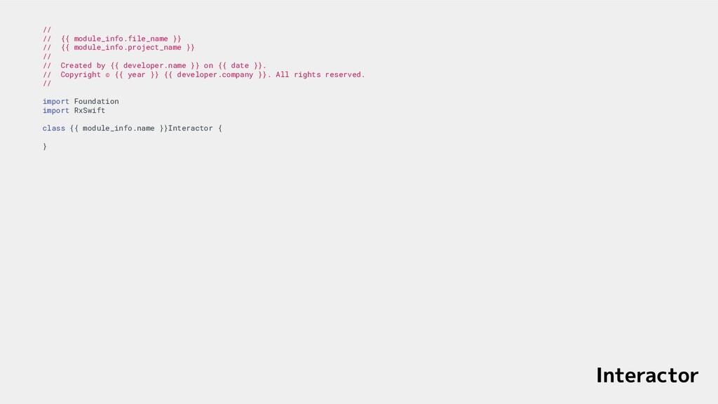 136 // // {{ module_info.file_name }} // {{ mod...