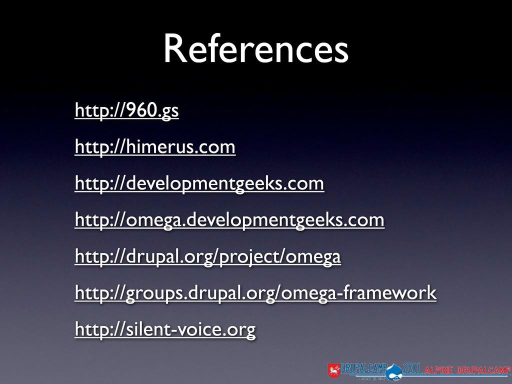 References http://960.gs http://himerus.com htt...