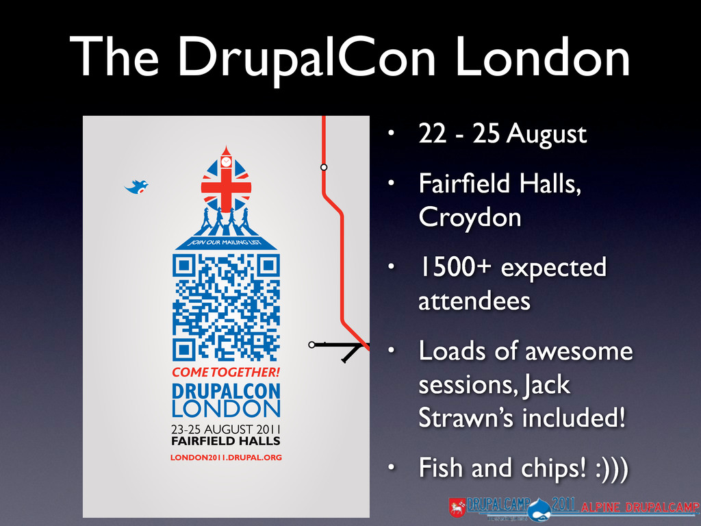 The DrupalCon London • 22 - 25 August • Fairfiel...