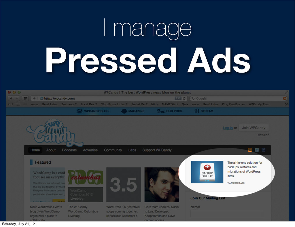 I manage Pressed Ads Saturday, July 21, 12