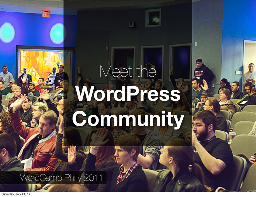 Meet the WordPress Community WordCamp Philly 20...
