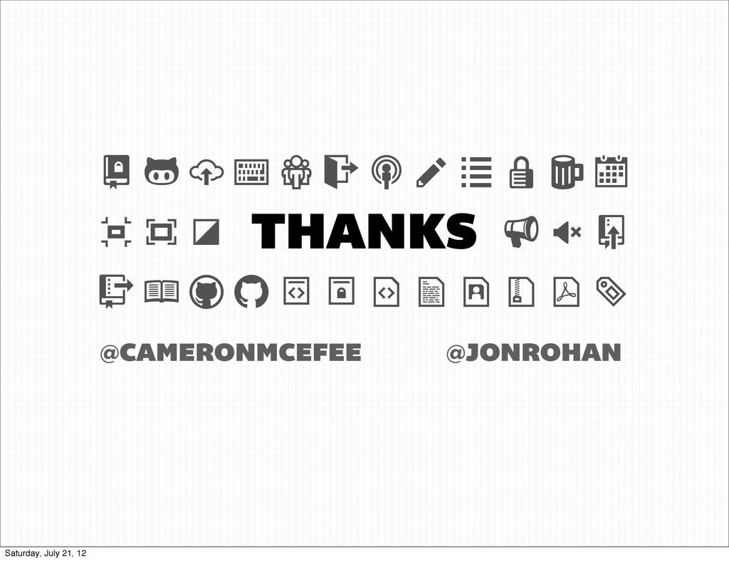 THANKS @JONROHAN @CAMERONMCEFEE        ...