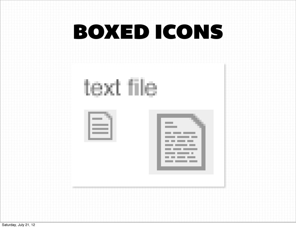 BOXED ICONS Saturday, July 21, 12