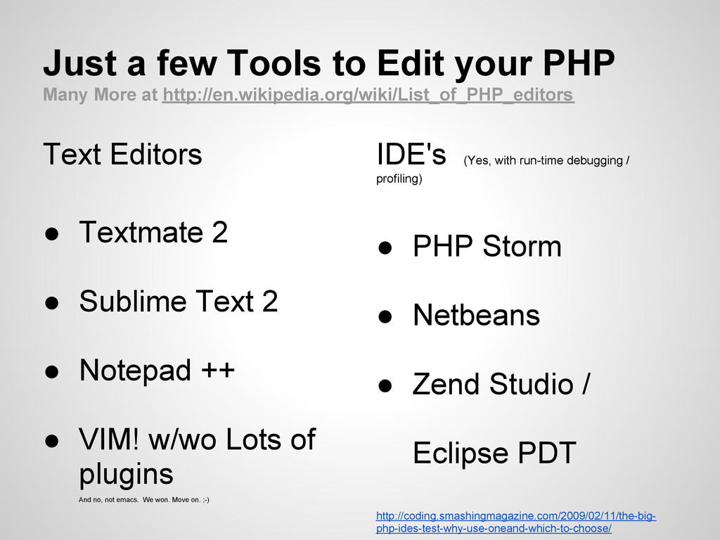 Just a few Tools to Edit your PHP Many More at ...