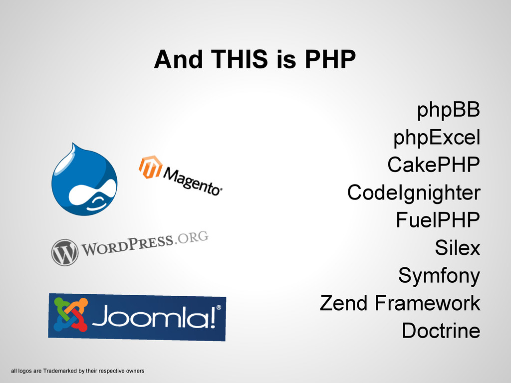And THIS is PHP phpBB phpExcel CakePHP CodeIgni...