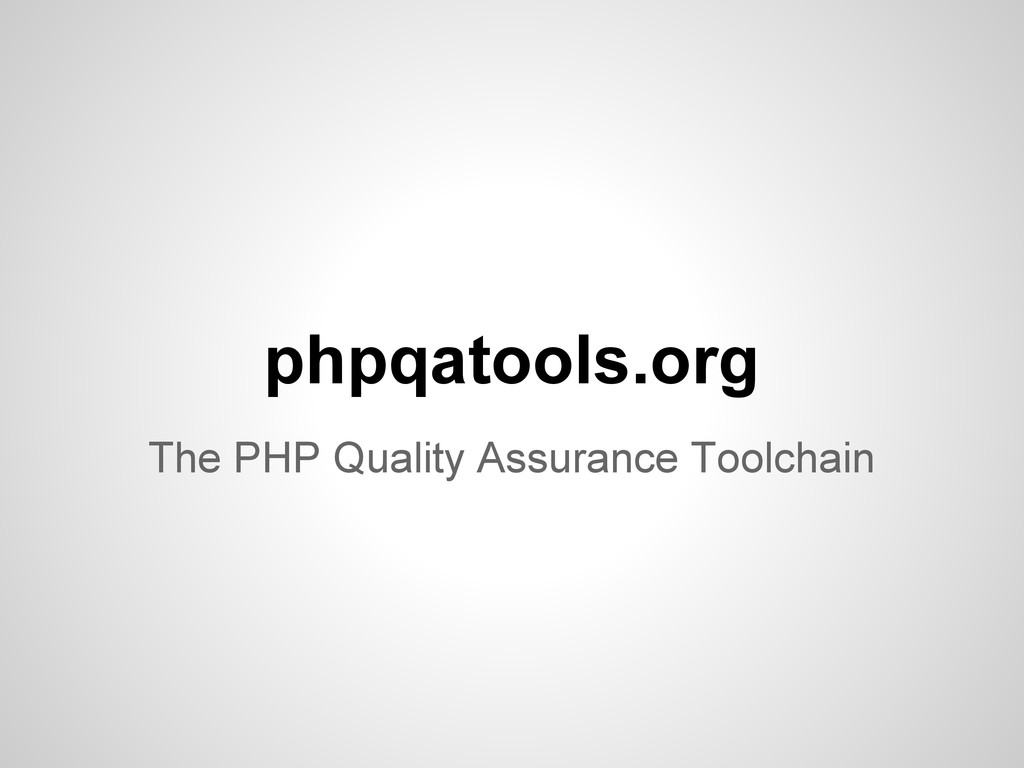 phpqatools.org The PHP Quality Assurance Toolch...