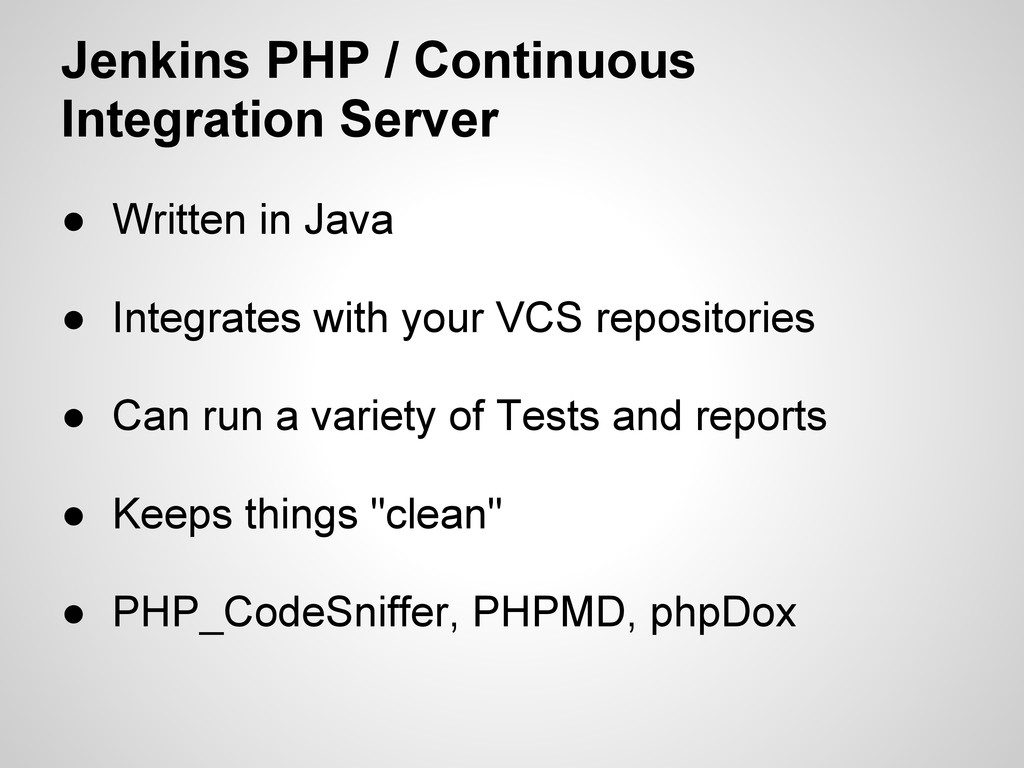 Jenkins PHP / Continuous Integration Server ● W...