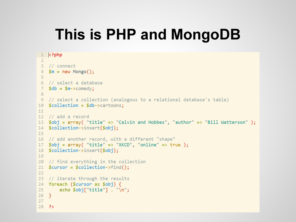 This is PHP and MongoDB