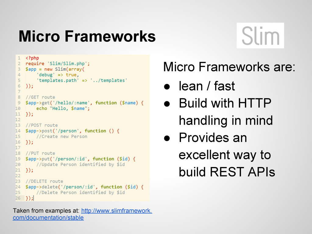 Micro Frameworks Taken from examples at: http:/...