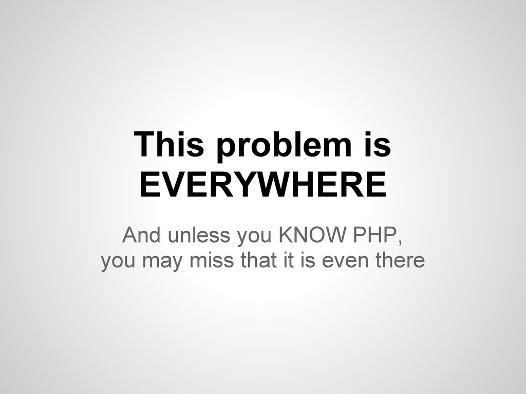 This problem is EVERYWHERE And unless you KNOW ...