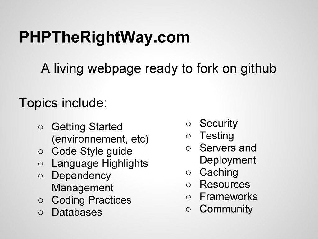 PHPTheRightWay.com A living webpage ready to fo...