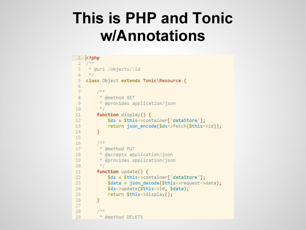 This is PHP and Tonic w/Annotations