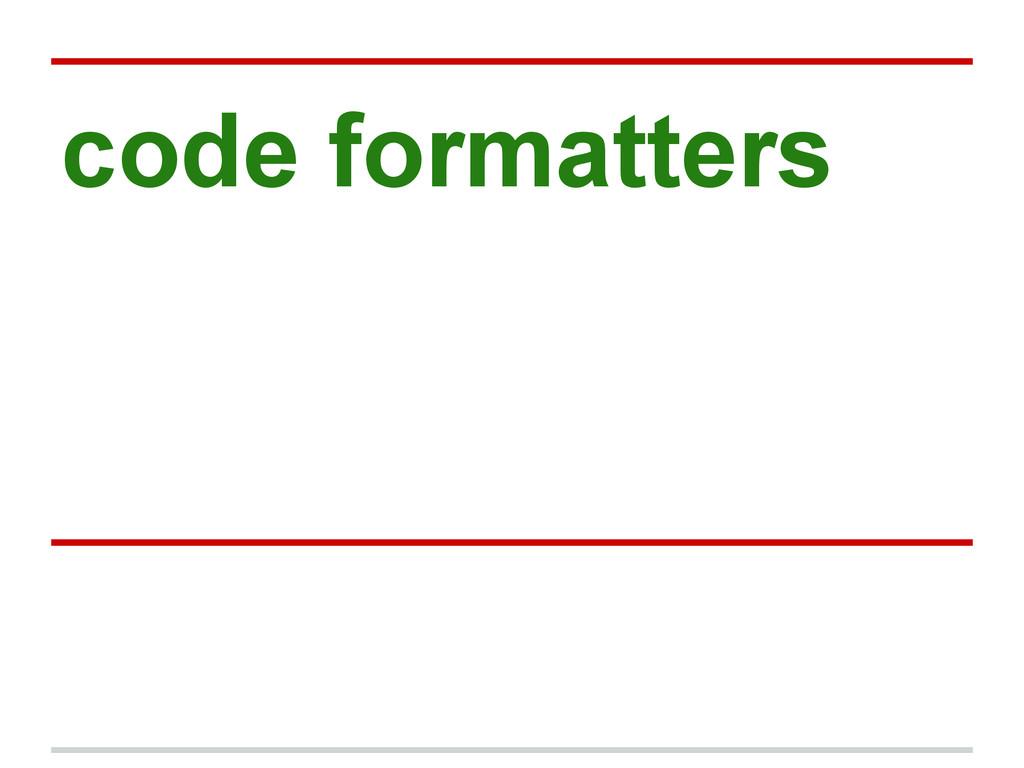 code formatters
