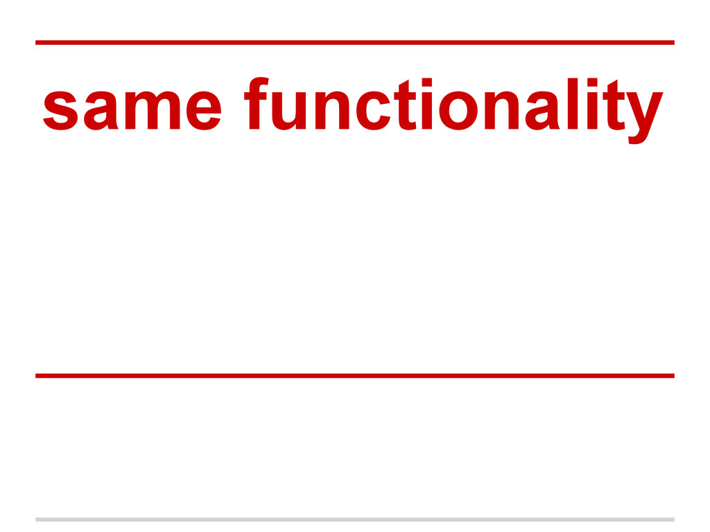 same functionality